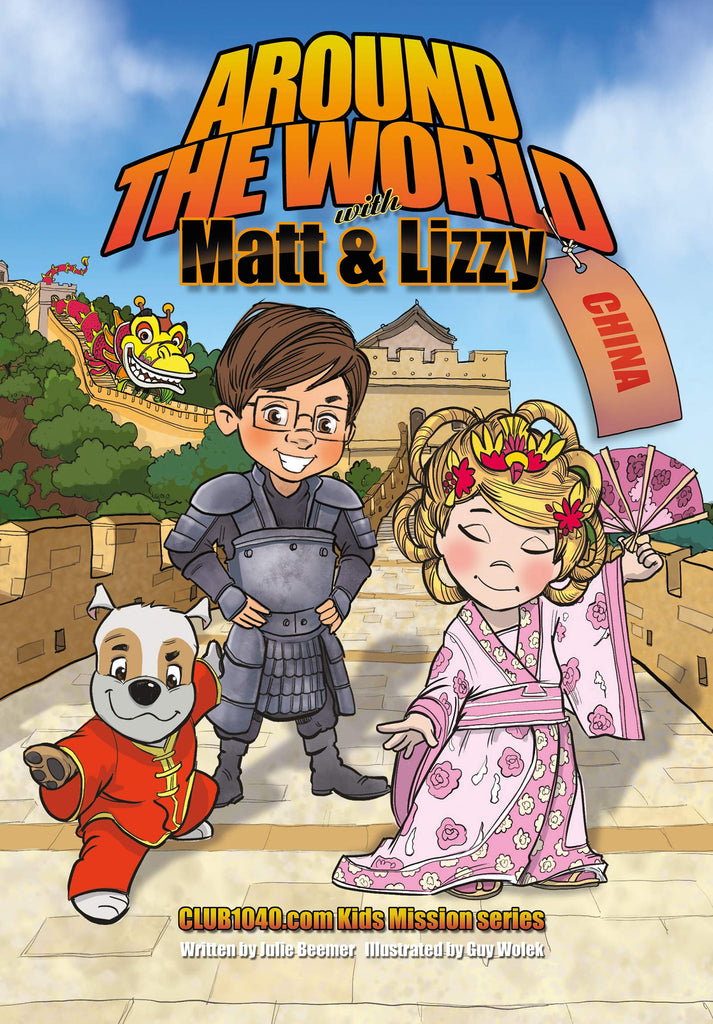 Around the World with Matt and Lizzy - China: Club1040.com Kids Mission Series (Hardcover)