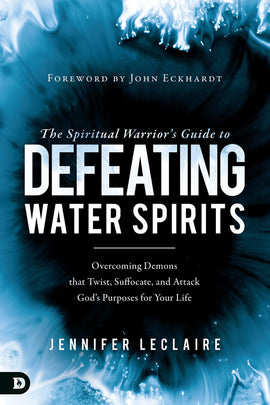 The Spiritual Warrior's Guide to Defeating Water Spirits