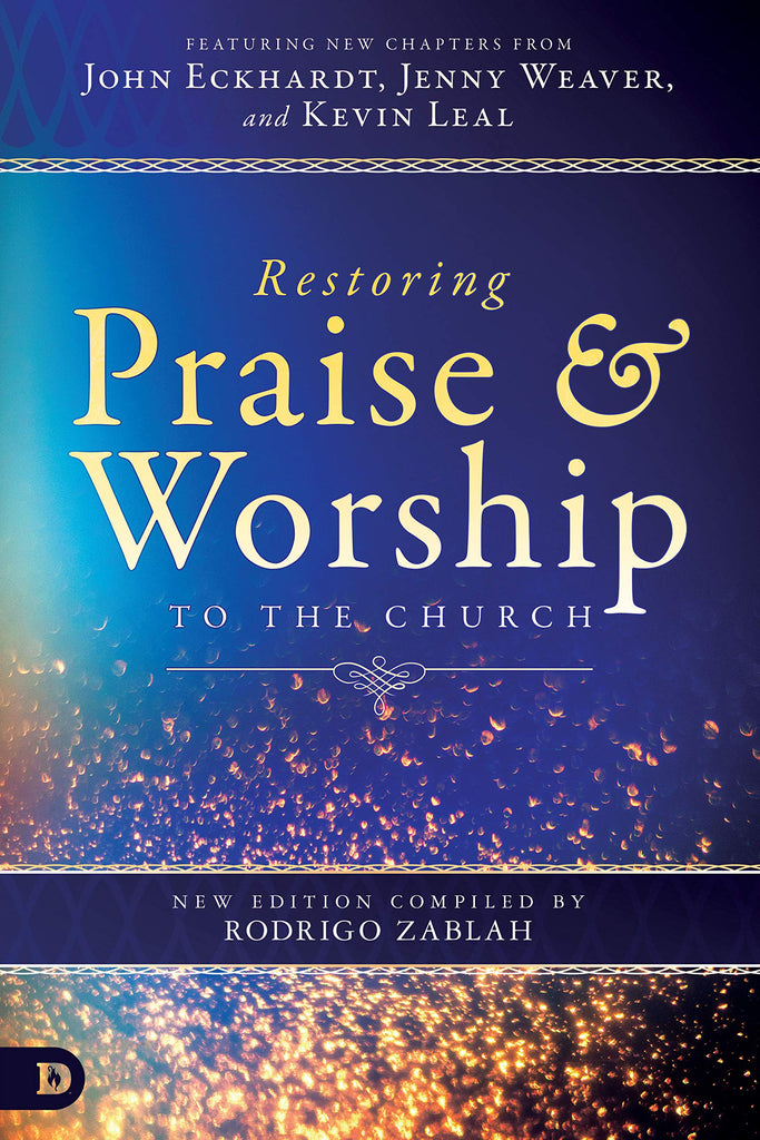 Restoring Praise and Worship to the Church