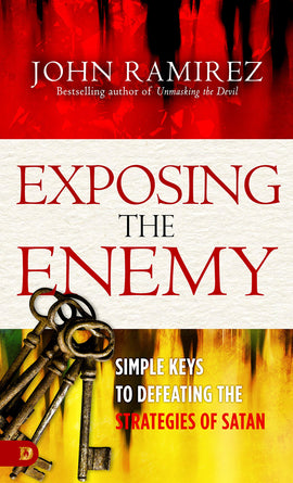 Exposing the Enemy: Simple Keys to Defeating the Strategies of Satan