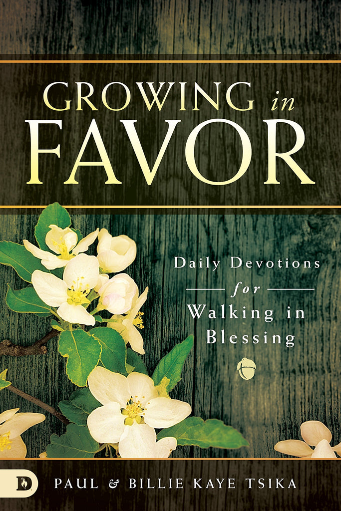 Growing in Favor: Daily Devotions for Walking in Blessing