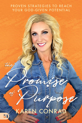 The Promise of Purpose: Proven Strategies to Reach Your God-given Potential (Paperback)