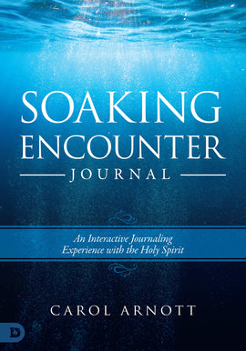 Soaking Encounter Journal: An Interactive Journaling Experience with the Holy Spirit