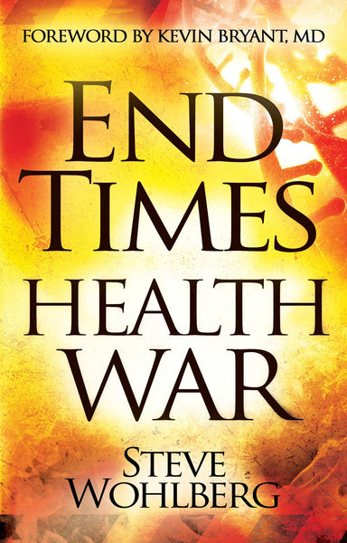End Times Health War