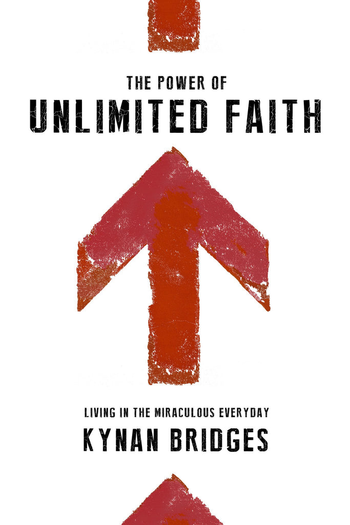 The Power of Unlimited Faith