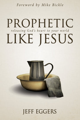 Prophetic Like Jesus