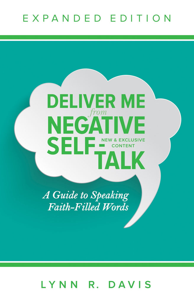 Deliver Me from Negative Self-Talk Expanded Edition