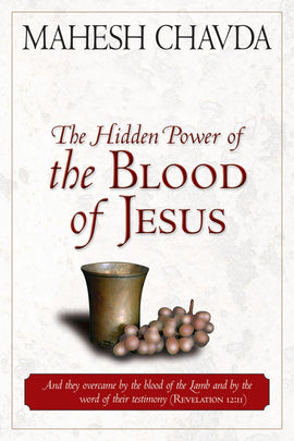 Hidden Power of the Blood of Jesus