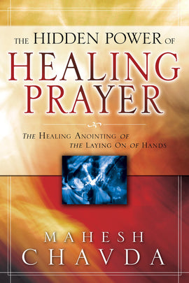 Hidden Power of Healing Prayer