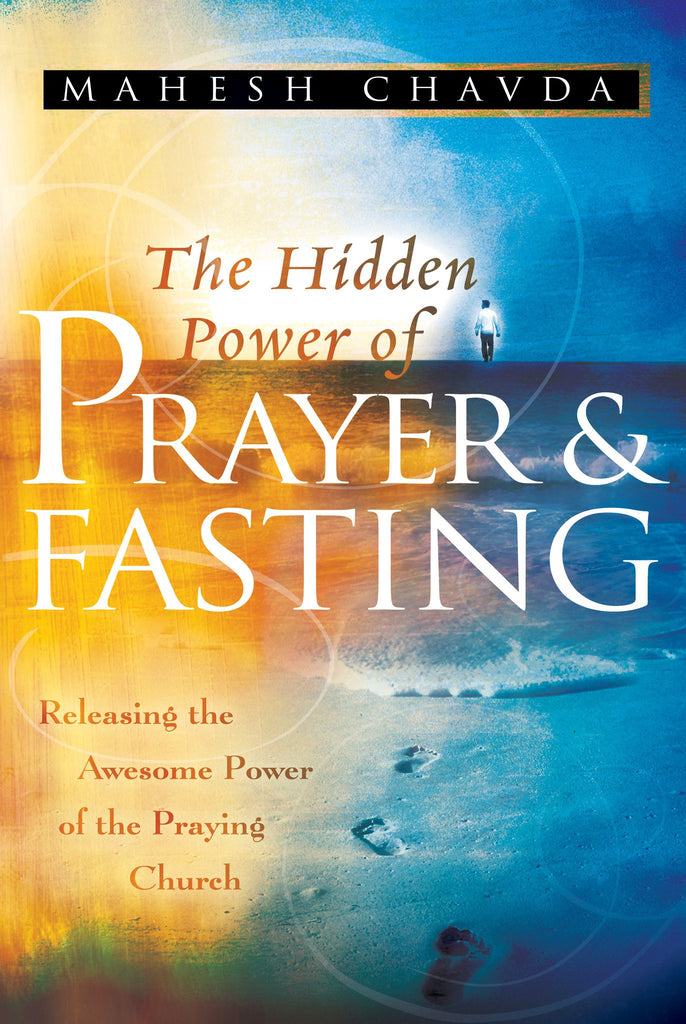 Hidden Power of Prayer & Fasting Revised