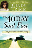 40 Day Soul Fast