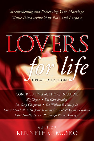 Lovers for Life: Strengthening and Preserving Your Marriage While Discovering Your Plan and Purpose