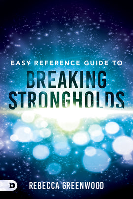 Easy Reference Guide to Breaking Strongholds