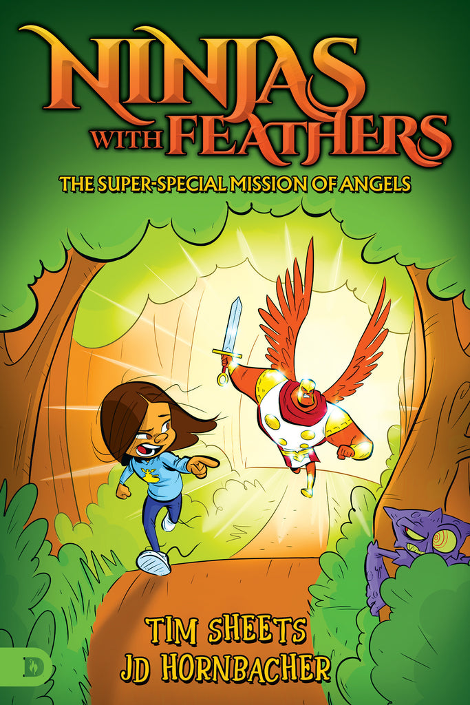 Ninjas with Feathers: The Super-Special Mission of Angels