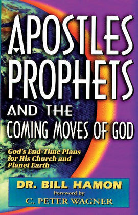 Apostles Prophets & the Coming Moves Vol1