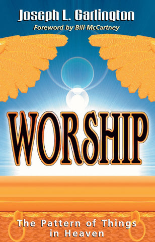 Worship: The Pattern of Things in Heaven