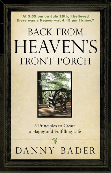 Back from Heaven's Front Porch