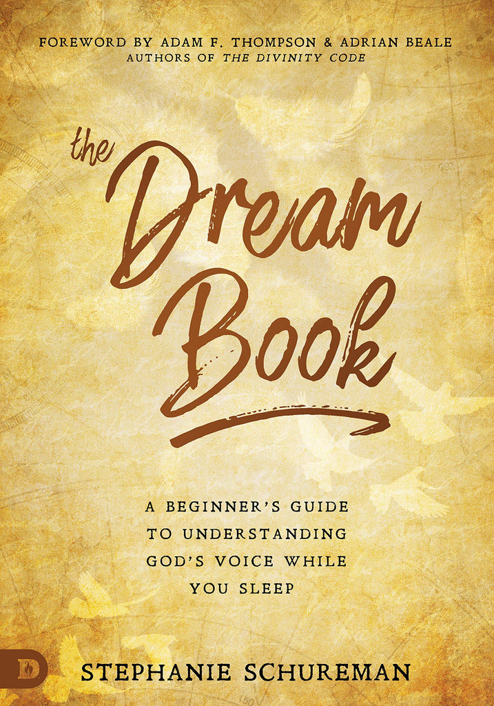 The Dream Book: A Beginner's Guide to Understanding God's Voice While You Sleep (Paperback)