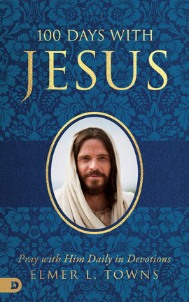 100 Days with Jesus: Pray with Him Daily in Devotions (Paperback)