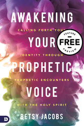 Awakening Your Prophetic Voice Free Feature Preview (Digital Download)