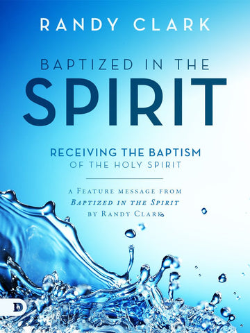 Receiving the Baptism of the Holy Spirit - Free Feature Message