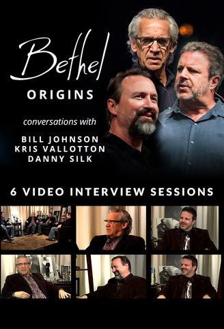 Bethel Origins - Bill Johnson, Kris Vallotton & Danny Silk (Digital Product)
