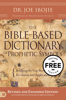 The Bible-Based Dictionary of Prophetic Symbols Free Feature Message (Digital Download)