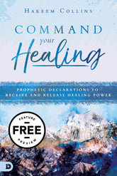 Command Your Healing Free Feature Message (Digital Download)