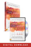 Conquering the Spirit of Death Masterclass and Book (Digital Download)
