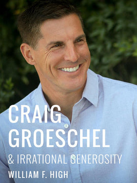 Craig Groeschel and Irrational Generosity - Feature Message