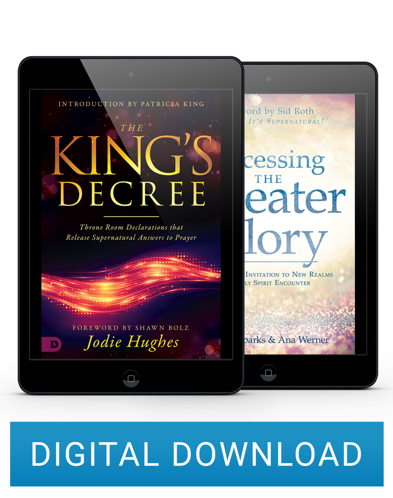2 Book Digital Bundle The King's Decree & Accessing the Greater Glory (Digital Download)