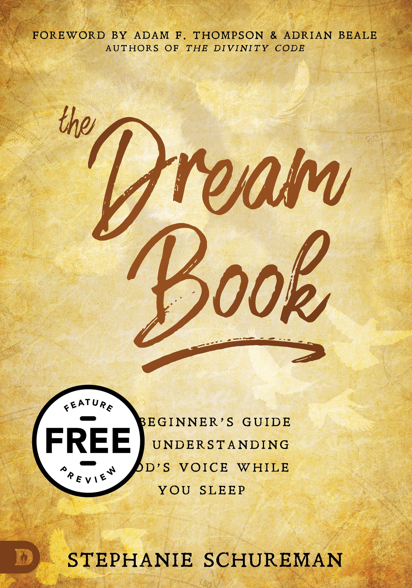 The Dream Book: A Beginner's Guide to Understanding God's Voice While You Sleep Free Feature Message (PDF Download)