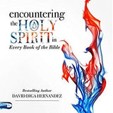 Encountering the Holy Spirit in Every Book of the Bible (Digital Audiobook)