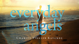 Everyday Angels Ecourse (Digital Streaming)