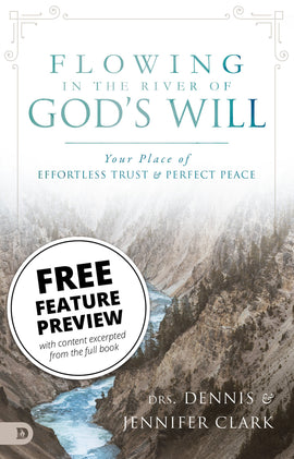Free Feature Message: Flowing in the River of God's Will (digital download)