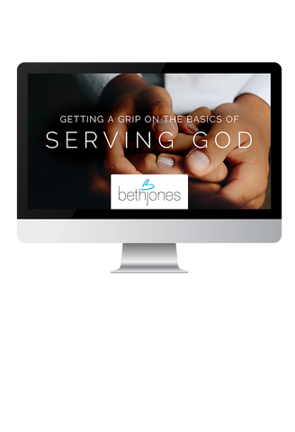 GETTING A GRIP ON THE BASICS OF SERVING GOD! - Ecourse
