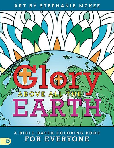 Glory Above All the Earth Digital Download