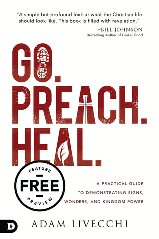 Go. Preach. Heal. Free Feature Message (PDF Download)
