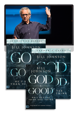 God is Good Ecourse with Bill Johnson (Digital Product)