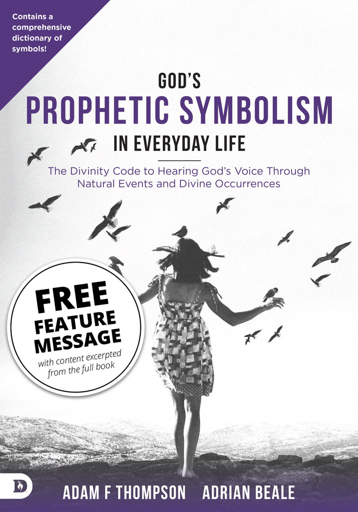 God's Prophetic Symbolism in Everyday Life Feature Message (Digital Download)