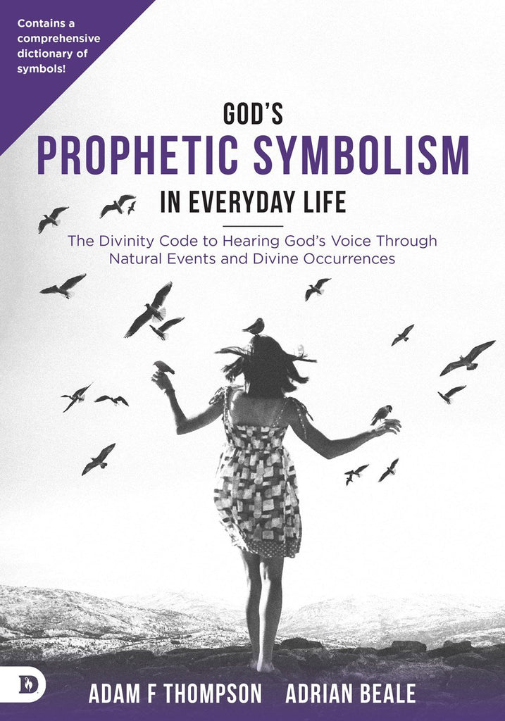 God's Prophetic Symbolism in Everyday Life