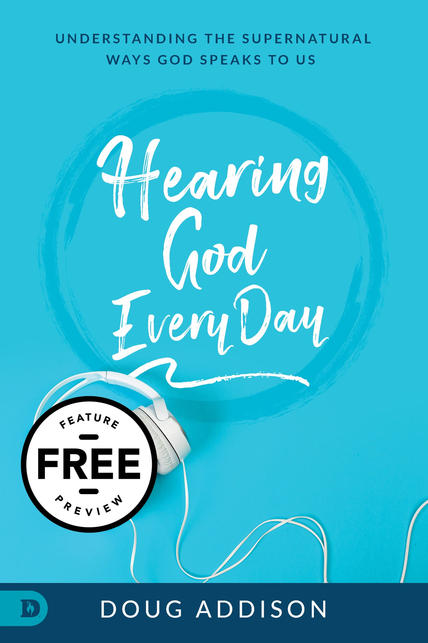 Hearing God Every Day Free Feature Message (PDF Download)