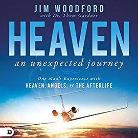 Heaven, an Unexpected Journey: One Man's Experience with Heaven, Angels, and the Afterlife (Digital Audiobook)