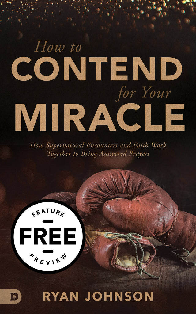 How to Contend for Your Miracle Free Feature Message (PDF Download)