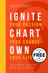 FREE Feature Message: Ignite Your Passion, Chart Your Course, Own Your Life (Digital Download)