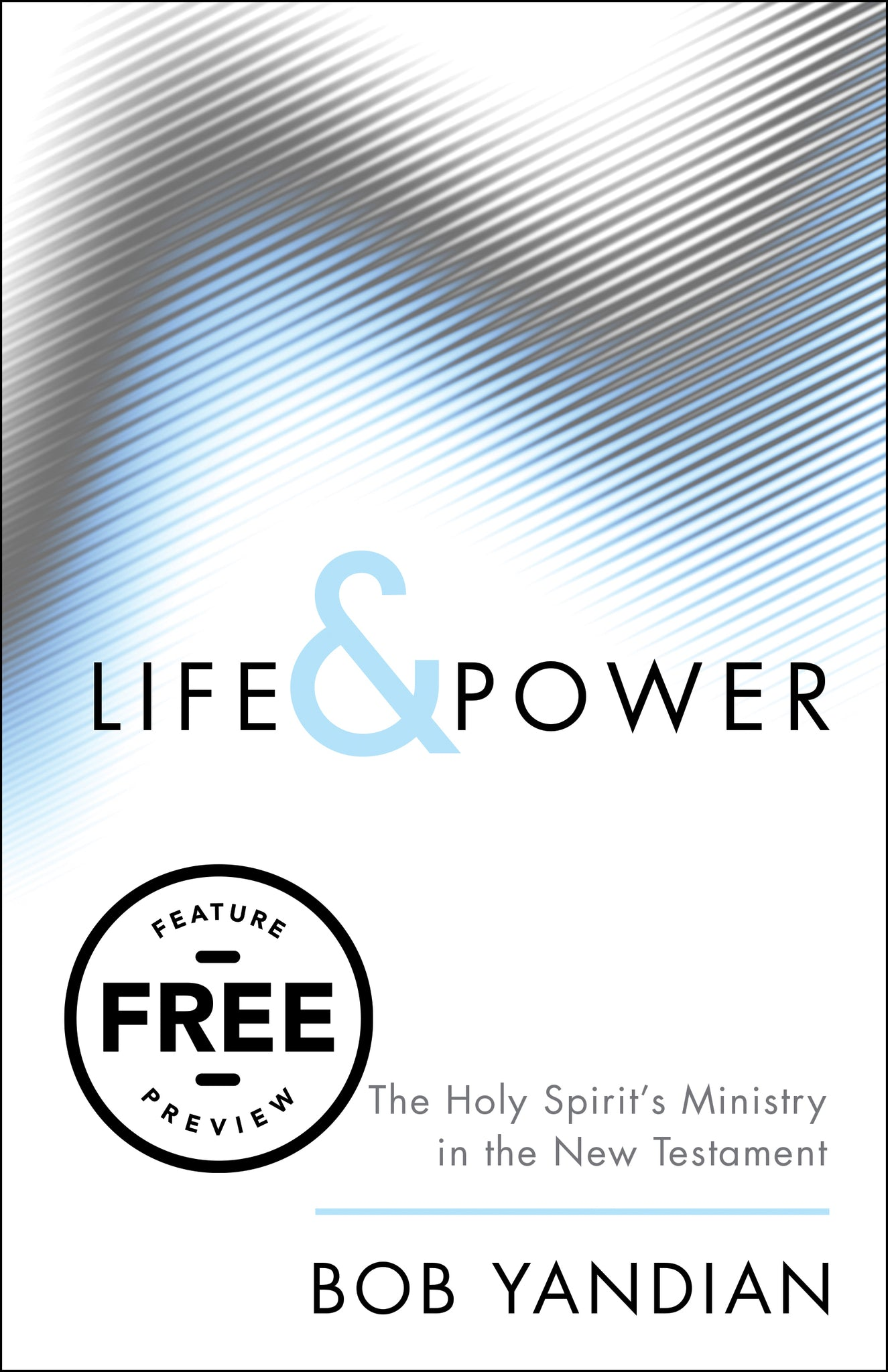 Life & Power Free Feature Message (PDF Download)