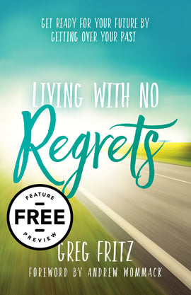 Living With No Regrets Free Feature Message (PDF Download)