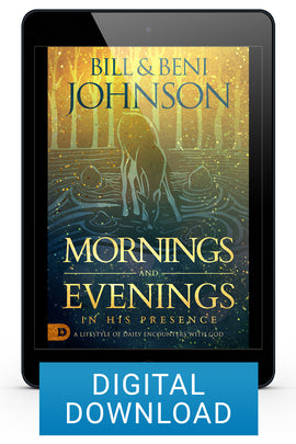 Mornings and Evenings in His Presence (Digital Download)