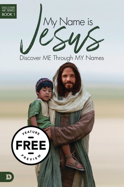 My Name is Jesus: Discover Me Through My Names Free Feature Message (PDF Download)