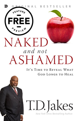 Naked and Not Ashamed: It's Time to Reveal What God Longs to Heal Free Feature Message